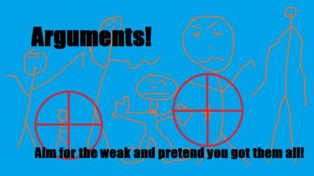 arguments!